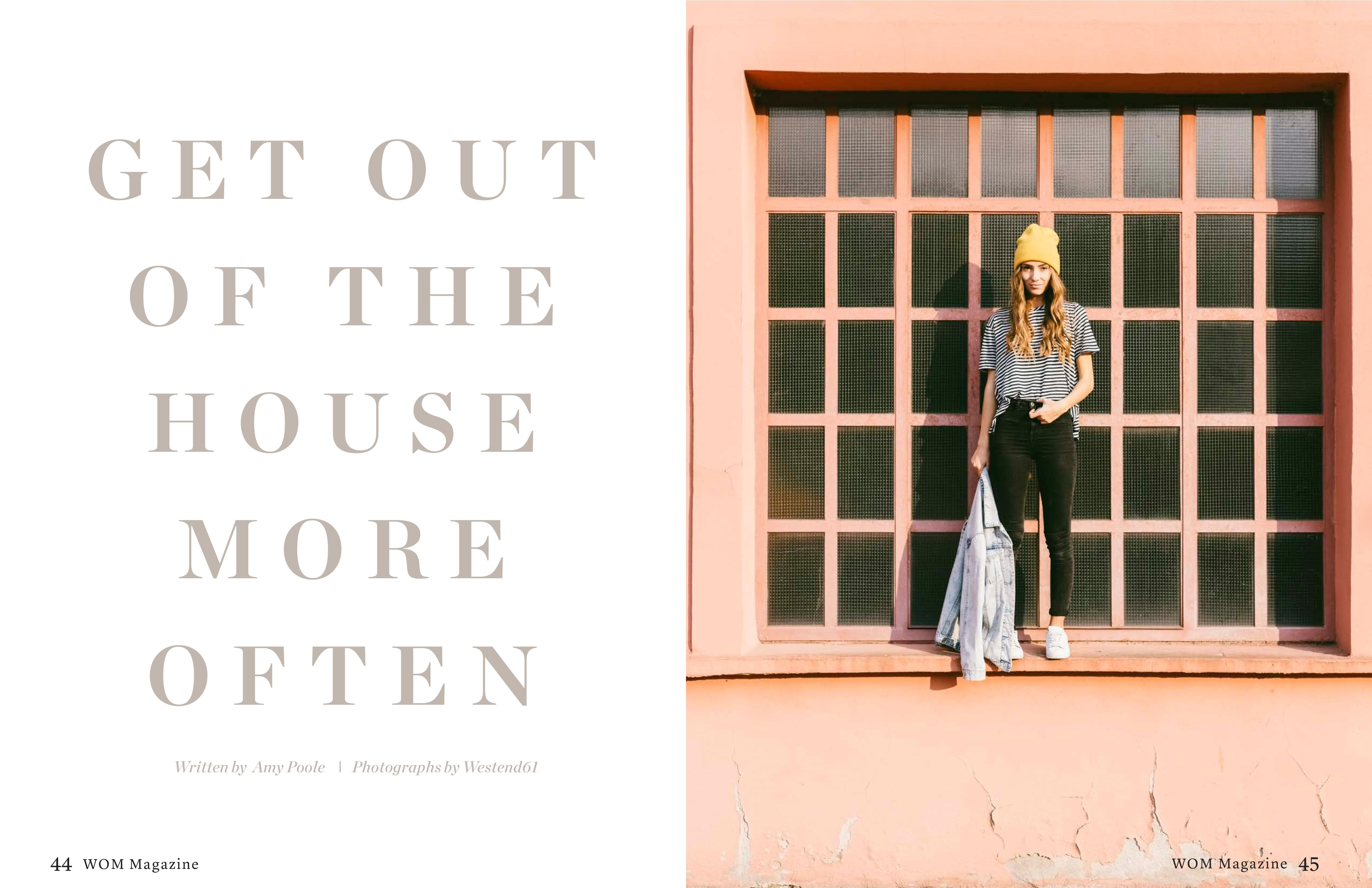 Wondrous Get Out Of The House More Often Wom Magazine Download Free Architecture Designs Rallybritishbridgeorg